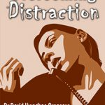 Overcoming Distraction