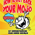 How to get back your MoJo